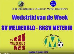 Wedstrijd SV Melderslo - RKSV Meterik